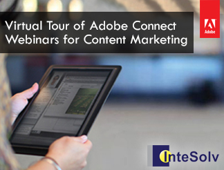 Virtual Tour of Adobe Connect Webinars for Content Marketing [On Demand]